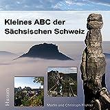 Kleines ABC der Sächsischen Schweiz