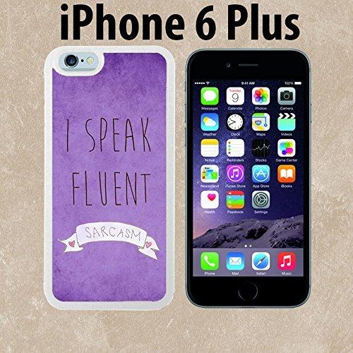 ouucase I Speak Fluent SARCASM Funny Cool Retro fabriqué sur mesure étui/housse/étui Skin pour iPhone 6Plus-Blanc-DIY HD Housse PC Pour New Design