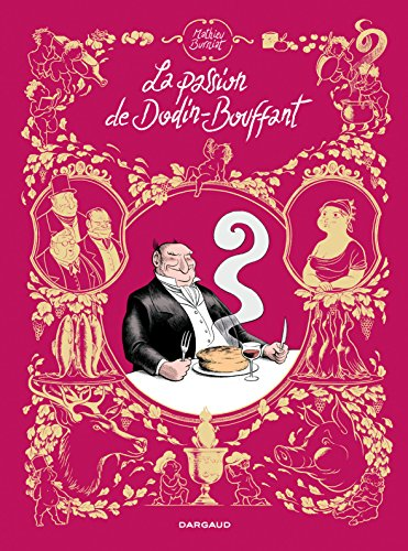 Passion de Dodin-Bouffant (La) - tome 0 - La Passion de Dodin-Bouffant (one shot)