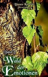 Wald der Emotionen: Band III