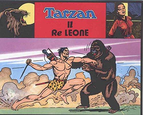TARZAN STRISCE GIORNALIERE N.50 - RE LEONE