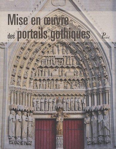Mise en oeuvre des portails gothiques