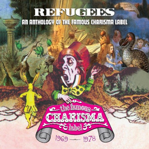 Refugees: A Charisma Records A...