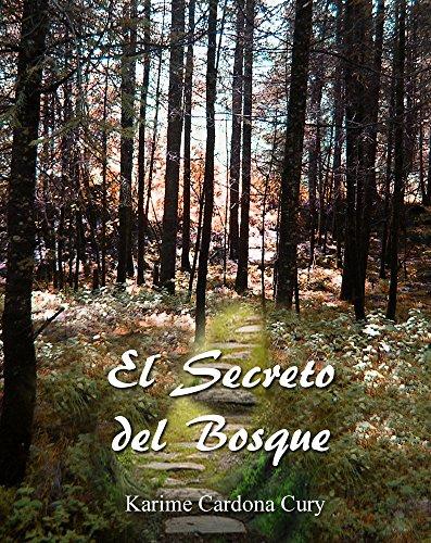 Descargar Libro El Secreto del Bosque de Karime Cardona Cury