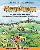 Wiesenfühlungen: Das ganze Jahr die Wiese erleben, Naturübungen, Wahrnehmungsspiele und Märchenbuch (Kinder erforschen die Welt) - Burkhard Neumann