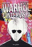 Warhol. L'intervista