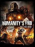 Humanity's End: Das Ende naht