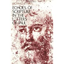 Echoes of Scripture in the Letters of Paul by Richard B. Hays (1993-01-27)