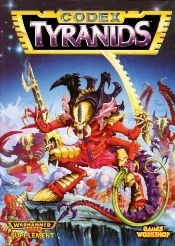 Tyranids (Warhammer 40, 000 / Codex) by Chambers, Andy (1995) Paperback