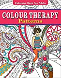 Colour Therapy: Patterns : Colouring Book for Adults