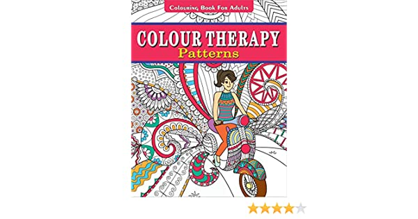 Buy Colour Therapy Patterns Colouring Book For Adults Online At Low Prices In India