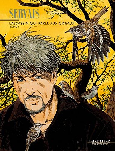 Servais, tome 1 : L'assassin qui parle aux oiseaux