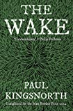 Front cover for the book The Wake by Paul Kingsnorth