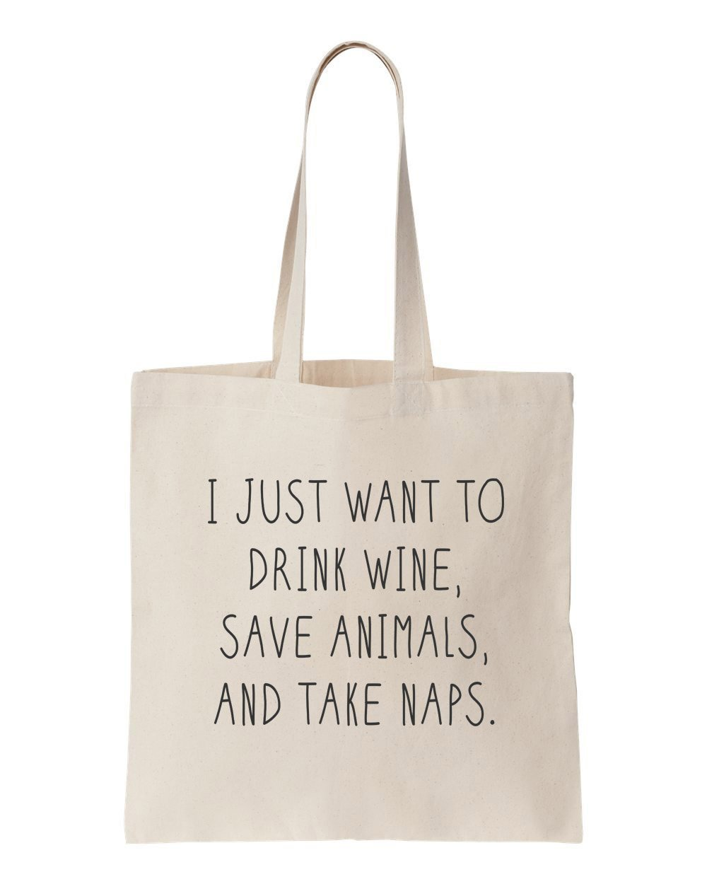 Sanfran - I Just Want To Drink Wine Save Animals Naps Shoulder Canvas Tote  Bag - Black: Amazon.co.uk: Luggage