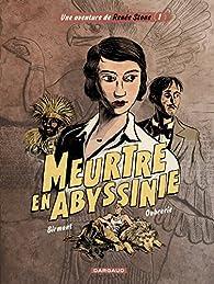 Renée Stone, tome 1 : Meurtre en Abyssinie par Julie Birmant