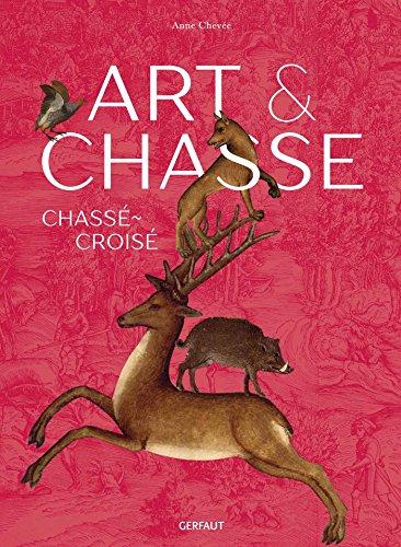 Art & chasse : Chassé-croisé