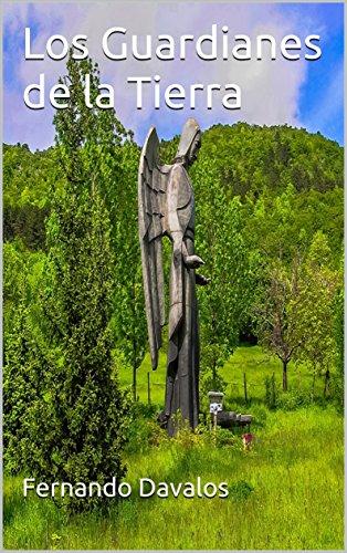 Los Guardianes de la Tierra por Fernando Davalos