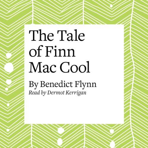 The Tale of Finn Mac Cool  Audiolibri