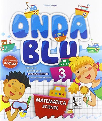 Onda blu matematica. Per la Scuola elementare: 3