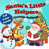 Santa's Little Helpers: In Color: Volume 5 (Crimson Cloak Anthologies)