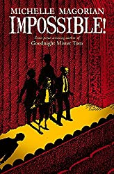 Impossible! by Michelle Magorian (2014-10-28)