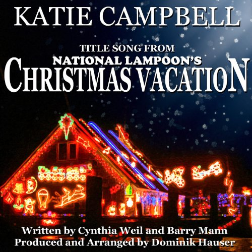 Christmas Vacation - From ''National Lampoon's Christmas Vacation'' By Cynthia Weil And Barry Mann (Soundtrack Vacation Christmas)
