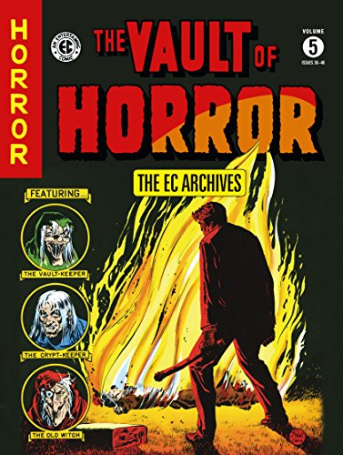 Ec Archives: Vault Of Horror Volume 5 (Ec Archives: the Vault of Horror)
