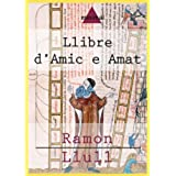 Llibre d'Amic e Amat (Imprescindibles de la literatura catalana)