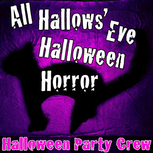 All Hallows' Eve (Halloween Horror)