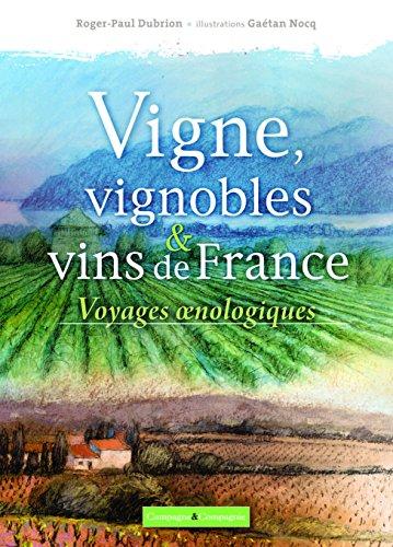 Vignes, vignobles et vins de France