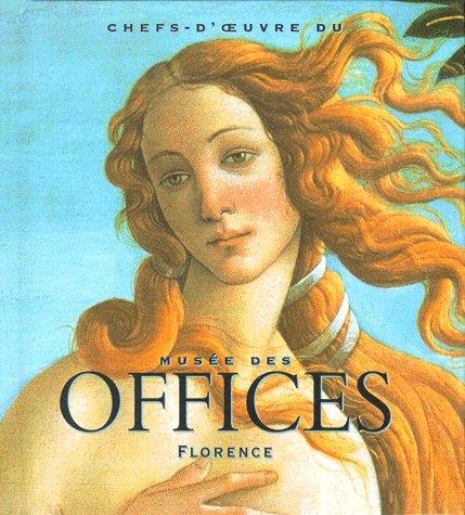 Chefs-d'oeuvre du musée des Offices à Florence par Caterina Caneva