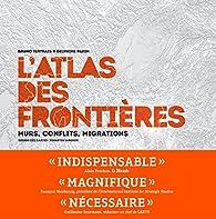 L'Atlas des frontières par Bruno Tertrais