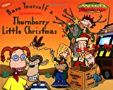 Have Yourself a Thornberry Little Christmas (Wild Thornberrys) by Kitty Richards (2000-10-06)