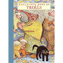 D\'Aulaires\' Book Of Trolls (New York Review Children\'s Collection)