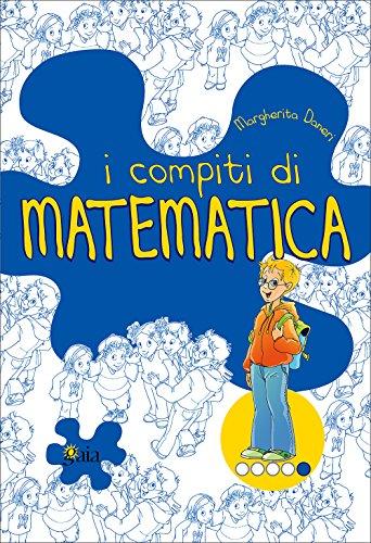 I compiti di matematica. Per potenziare. Per la 5 classe elementare