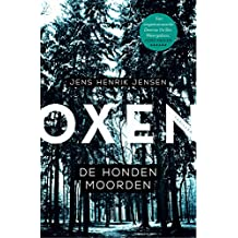De hondenmoorden (Oxen Book 1) (Dutch Edition)