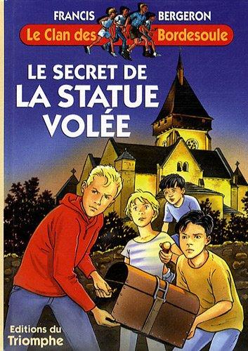 Le secret de la statue volée