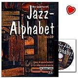 Jazz-Alphabet - Jazz-Improvisationen für alle Instrumente mit Bebop-Scales - Autor: Ro Gebhardt - Lehrbuch mit CD und bunter herzförmiger Notenklammer