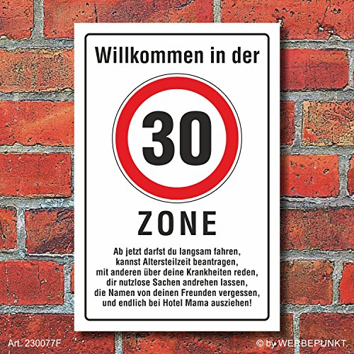 """Schild \""""Zone 30 lustig spruch\"""" 3mm Alu-Verbund, 300 x 200 mm"""