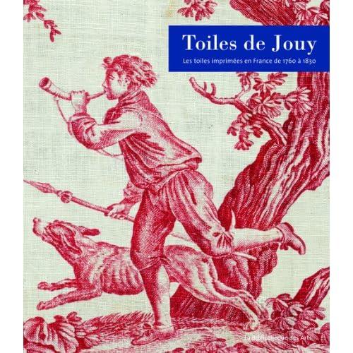 Toiles de Jouy - Les toiles imprimées en France de 1760 à 1830