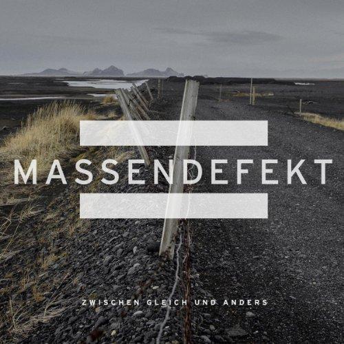 Zwischen Gleich Und Anders by Massendefekt (2014-02-01)