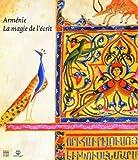 Arménie : La magie de l'écrit