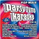 Party Tyme Karaoke Pop Male by Party Tyme Karaoke