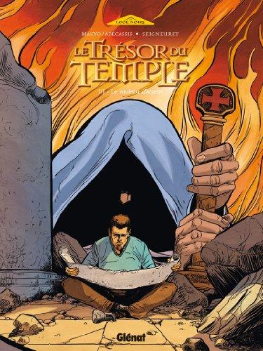 Le Trésor du Temple, Tome 3 : Le rouleau d'argent