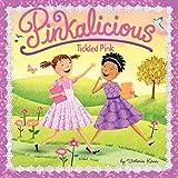 Pinkaliciou: Tickled Pink (Pinkalicious)