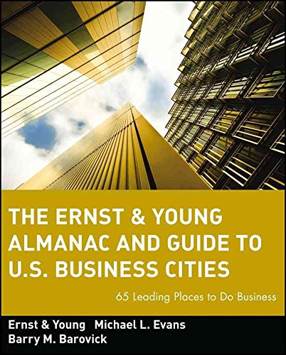 the-ernst-young-almanac-and-guide-to-us-business-cities-65-leading-places-to-do-business-by-ernst-yo