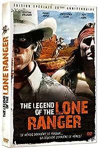 The Legend of the Lone Ranger [Édition 30ème Anniversaire] [Édition 30ème Anniversaire]