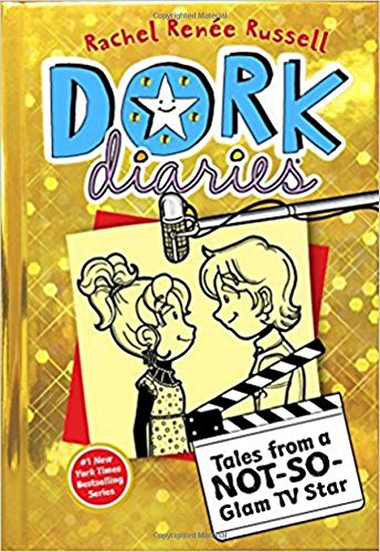 Tales from a Not-So-Glam TV Star (Dork Diaries) por Rachel Ren Russell