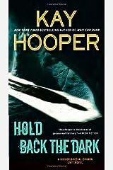 Hold Back the Dark (Bishop/Special Crimes Unit) Paperback