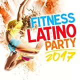 Fitness Party Latino 2017